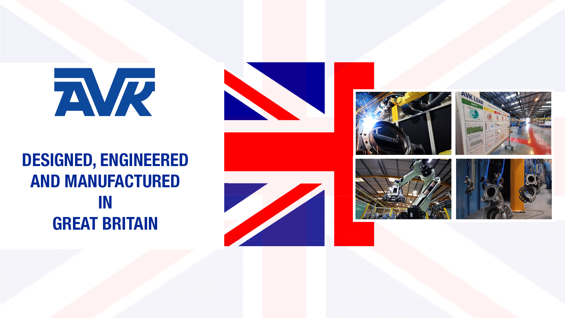 Made in Britain AVK UK