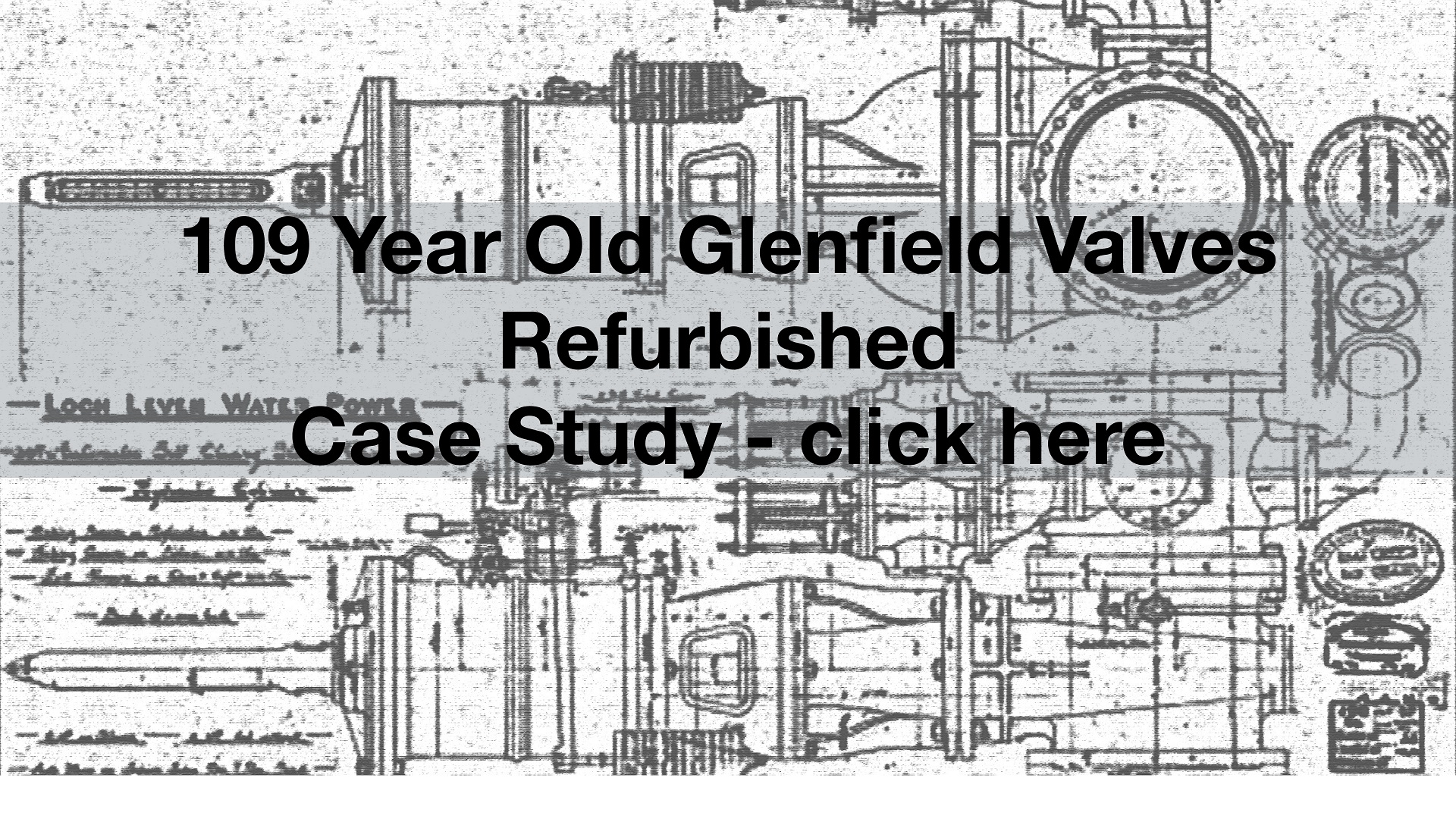 Glenfield Valves 109 years Case study
